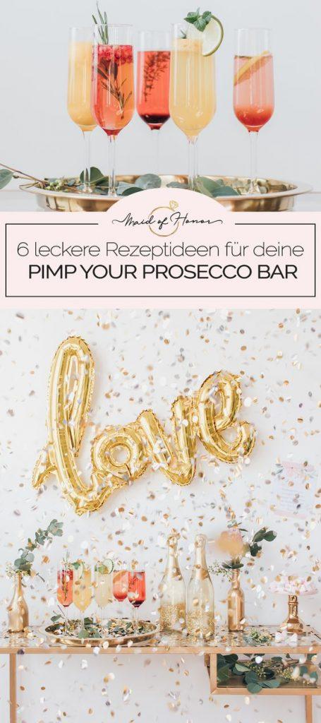Pimp your Prosecco Bar: Rezeptideen für den JGA