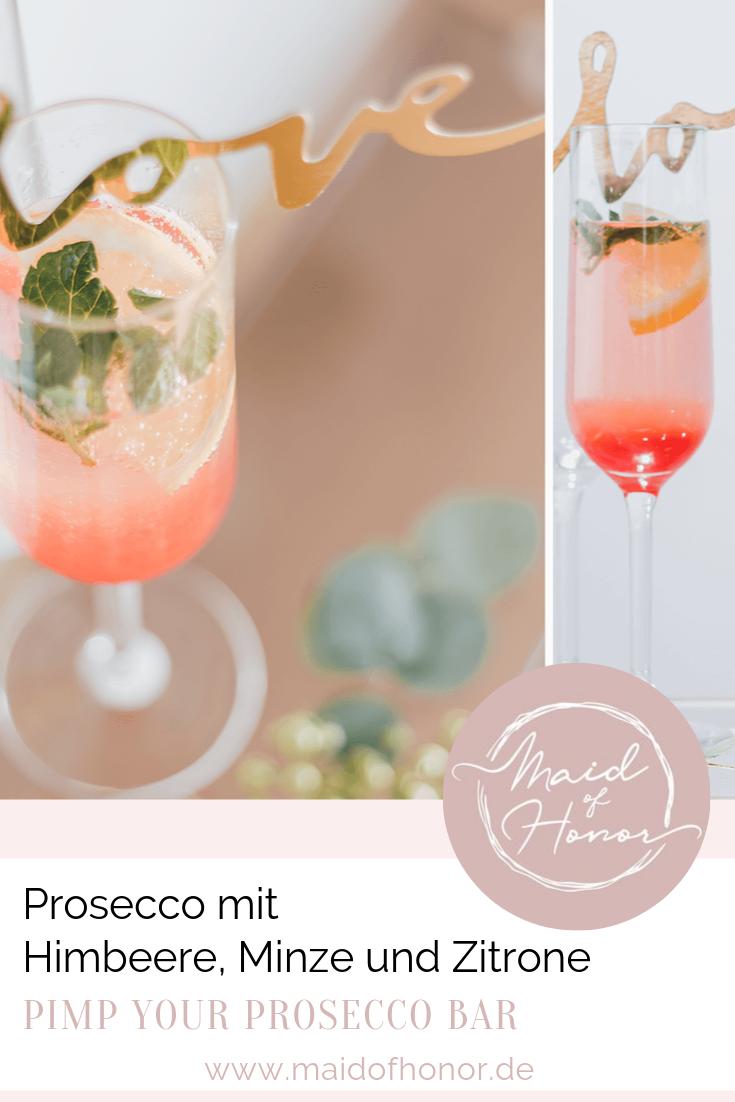 Prosecco Bar - Prosecco mit Himbeere, Minze und Zitrone