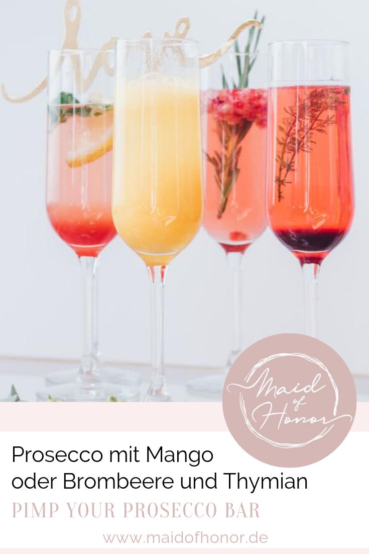 Prosecco Bar - Prosecco mit Mango und Prosecco mit Brombeere und Thymian