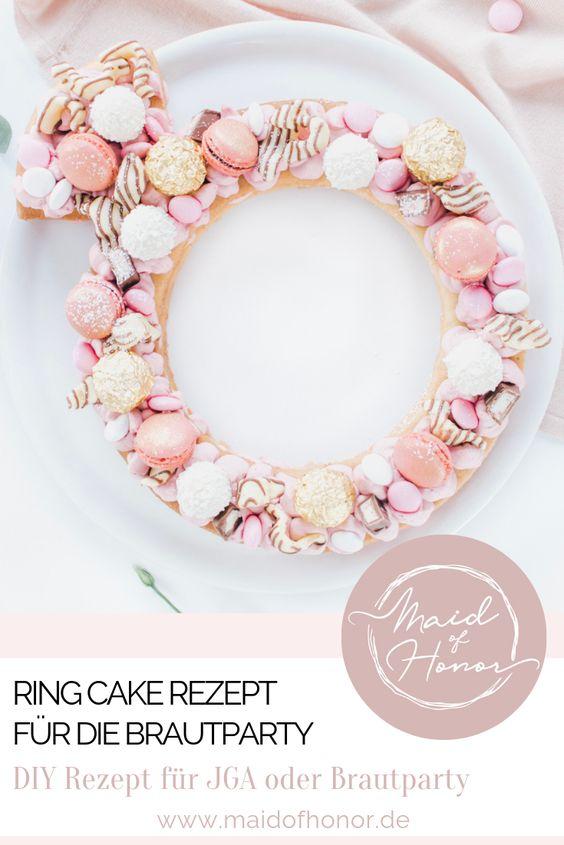 Ring Cake - für die Brautparty