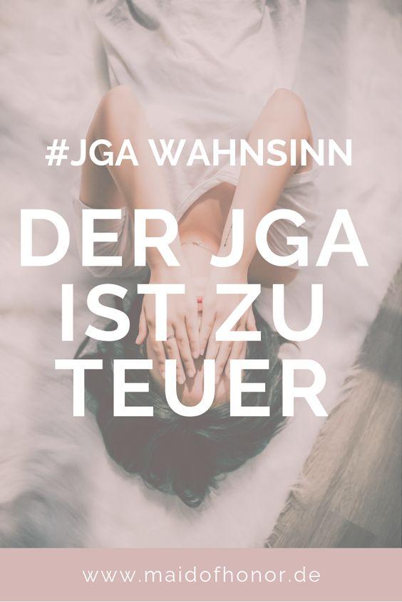 JGA-Wahnsinn: Der JGA ist zu teuer